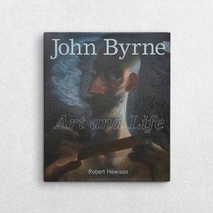 Books - John Byrne - Art And Life