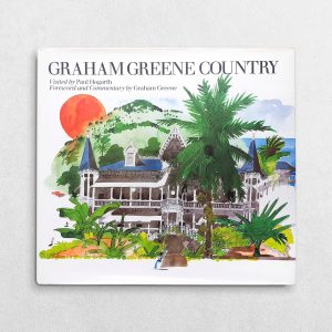 Graham Greene Country Visited By Paul Hogarth