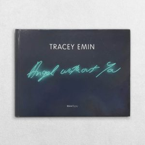 Tracey Emin - Angel Without You